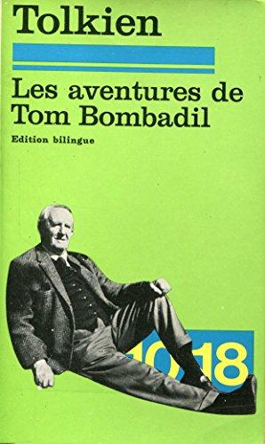 Les aventures de Tom Bombadil - Edition bilingue - Traduction de Dashiell Hedayat