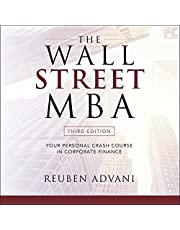 The Wall Street MBA (Third Edition): Your Personal Crash Course in Corporate Finance