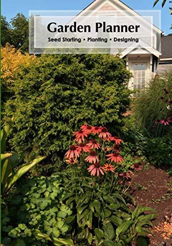 Garden Planner: Seed Starting • Planting • Designing