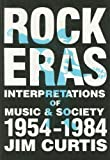 Rock Eras, Jim Curtis, 0879723688
