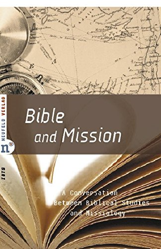 Bible and Mission: A Conversation Between Biblical Studies and Missiology