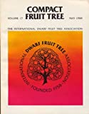 img - for Compact Fruit Tree [Volume 17 May 1984] book / textbook / text book