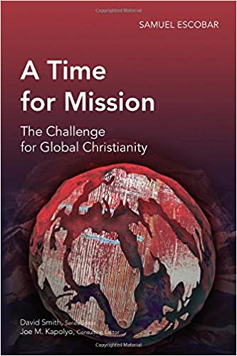 A Time For Mission The Challenge For Global Christianity Global