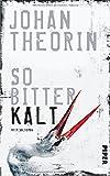 So bitterkalt: Kriminalroman