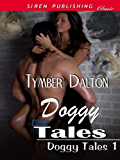 Doggy Tales [Doggy Tales 1] (Siren Publishing Classic)