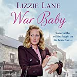 War Baby: Sweet Sisters, Book 2 | Lizzie Lane