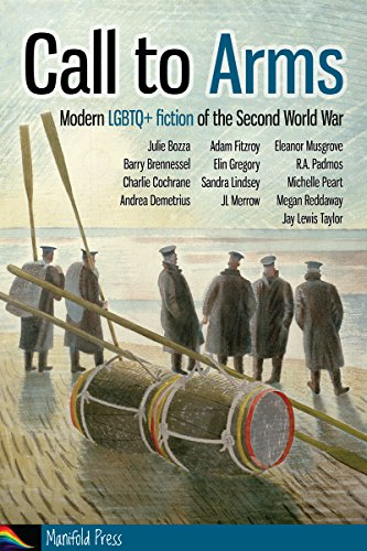 Call to Arms: Modern LGBTQ+ fiction of the Second World War