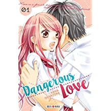 Dangerous Love T01 (French Edition)