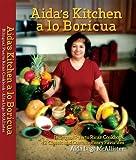 Aida s Kitchen a lo Boricua