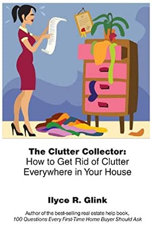 The clutter collector how to get rid of clutter for How to get rid of clutter in your home