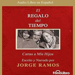 El Regalo del Tiempo Audiobook