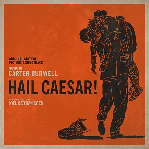 Hail, Caesar! (2016) Movie Soundtrack