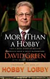 More than a Hobby, David Green, 0785208313