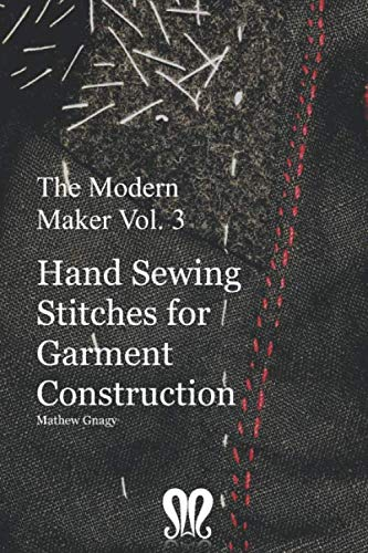 New The Modern Maker vol. 3: Handsewing Stitches for Garment Construction