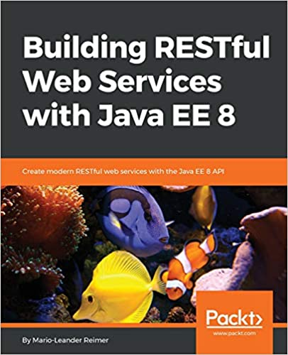 Descargar Libros Gratis Ebook Building Restful Web Services With Java Ee 8 Donde Epub