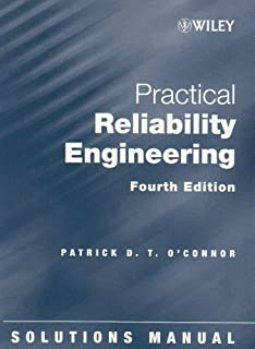 practical reliability engineering solutions manual patrick d t o rh amazon com practical reliability engineering 5th edition solutions manual pdf practical reliability engineering 5th edition solutions manual pdf