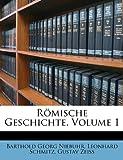 Römische Geschichte, Barthold Georg Niebuhr and Leonhard Schmitz, 1147369712