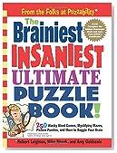 The Brainiest Insaniest Ultimate Puzzle Book!