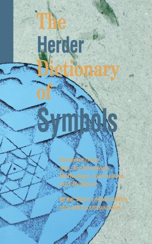 The Herder Dictionary of Symbols: Symbols from Art, Archaeology, Mythology, Literature, and Religion