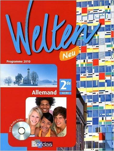 Lire en ligne Welten Neu 2de • Manuel de l'élève avec CD audio-vidéo (Éd. 2010) epub pdf