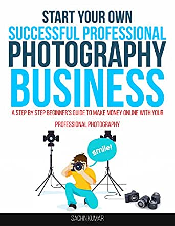 Photography Business A Beginners Guide to Making Money in the Music Business as a Photographer