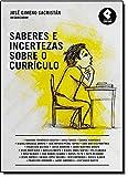 img - for Saberes e Incertezas Sobre o Curr culo (Em Portuguese do Brasil) book / textbook / text book