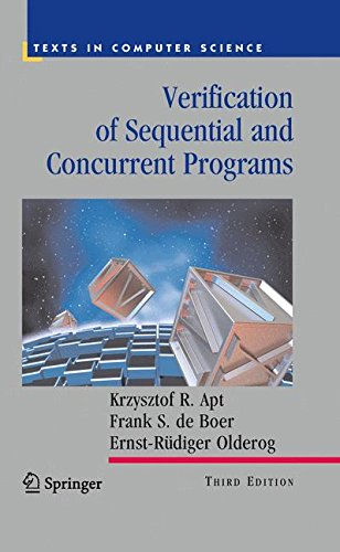 Verification Of Sequential And Concurrent Programs  Texts In Computer Science