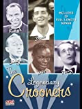 The Legendary Crooners - Frank Sinatra, Dean Martin, Bing Crosby, Nat King Cole