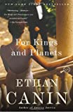 For Kings and Planets, Ethan Canin, 0812979419