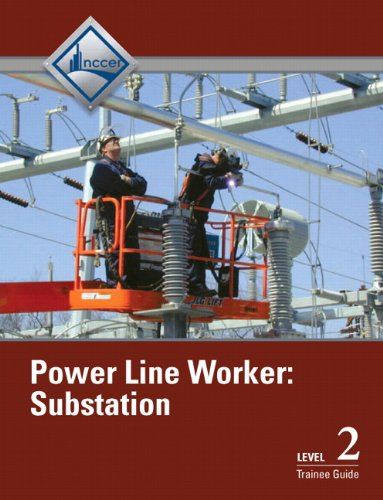 - Power Line Worker Substation Level 3 Trainee Guide