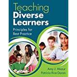 Teaching Diverse Learners: Principles for Best Practice