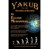 Yakub (Jacob): The Father Of Mankind