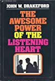 The Awesome Power of the Listening Heart, John W. Drakeford, 0310702615