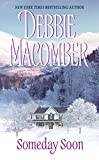 Best Debbie Macomber Books Girls - Someday Soon (Deliverance Company #1) Review
