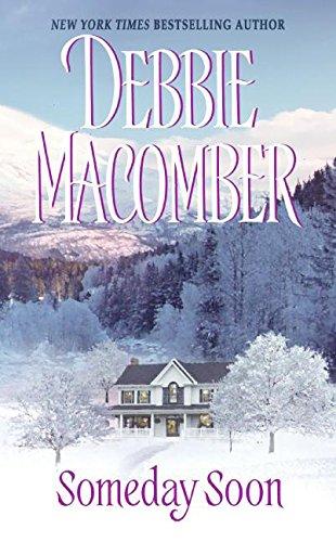 Someday Soon by Debbie Macomber