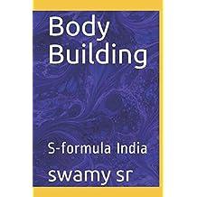 Body Building: S-formula India