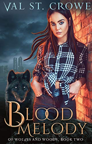 Blood Melody (Of Wolves and Woods Book - Witch Vampire