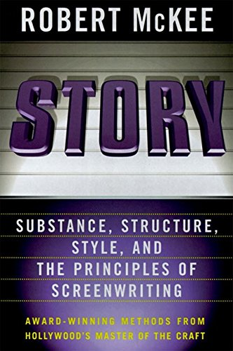 Story: Substance, Structure, Style and the Principles of Screenwriting by ReganBooks