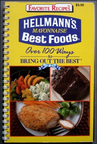 s Mayonnaise 100+ Recipes ()