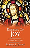 Epidemic of Joy: A Study of Acts 13 to 16