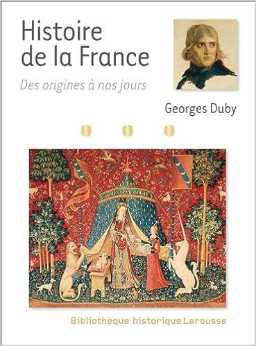Histoire De France Des Origines A Nos Jours French Edition