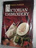 Victorian Embroidery, Freda Parker, 0517065886
