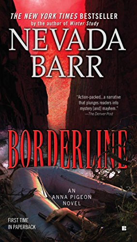 Borderline (Anna Pigeon Mysteries Book 15) (Woman Sleeps With Dead Husband Short Story)