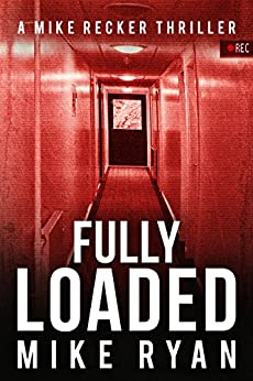 Fully Loaded (The Silencer Series Book 2) by [Ryan, Mike]