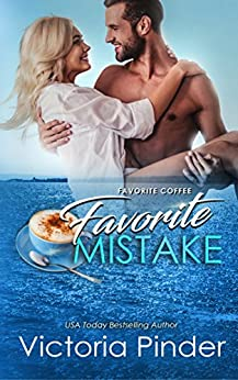 Favorite Coffee, Favorite Mistake (The Marshall Family Saga Book 2) by [Pinder, Victoria]