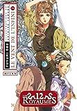 Douze Royaumes - 2/2 Le vent de l'infini de ONO Fuyumi (12 juin 2008) Broché