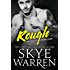 Rough: A Bad Boy Romance (Chicago Underground Book 1)
