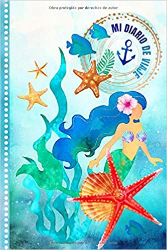 Mi Diario de Viaje: La Sirena Libro de Registro de Viajes ...