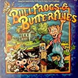 Bullfrogs & Butterflies / Songs From Candle And The Agape Force Prep School / (Color Illustrations & lyrics Attached)
