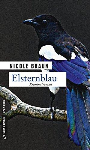 Elsternblau: Der zweite Fall für Edgar Brix (Kriminalromane im GMEINER-Verlag)